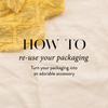 How To Re-Use Your Packaging