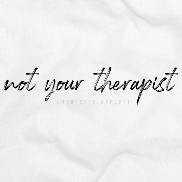 not your therapist crop top