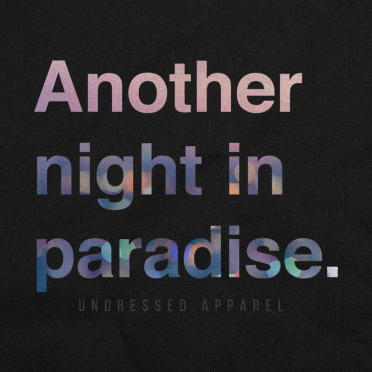 another night in paradise unisex tee