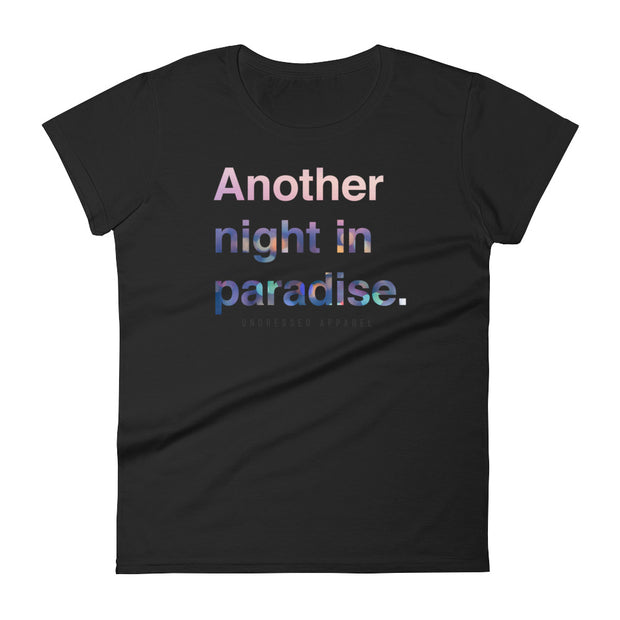 another night in paradise fitted tee