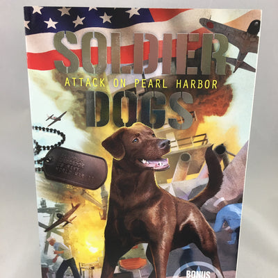 Soldier Dogs; Attack on Pearl Harbor