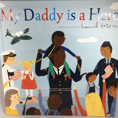 My Daddy is a Hero