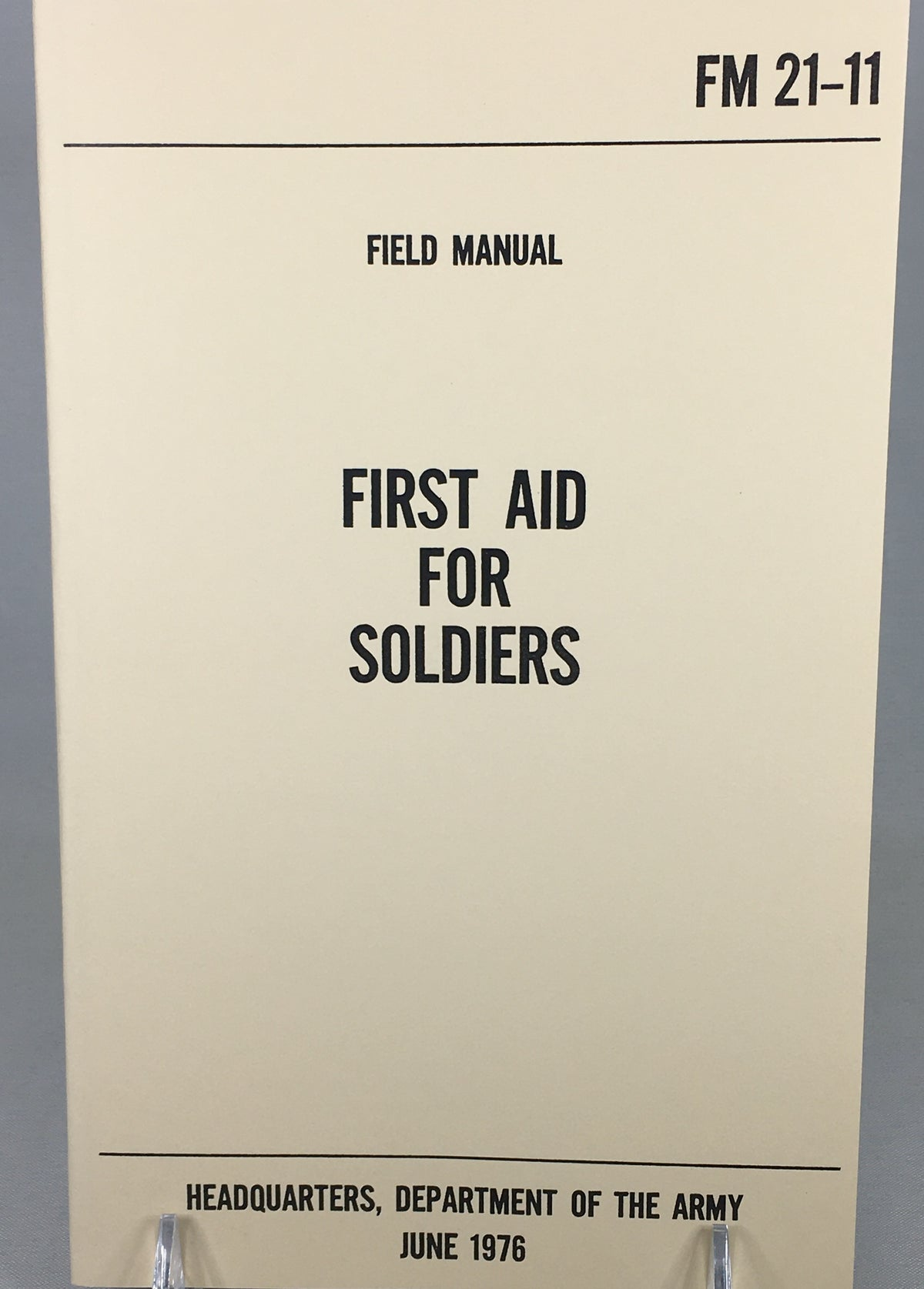 First Aid for Soldiers Technical Manual
