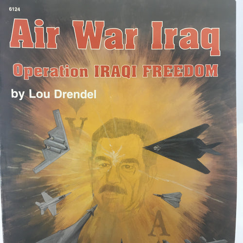 Air War Iraq - Operation Iraqi Freedom