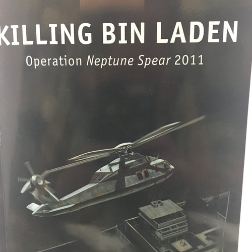 Killing Bin Laden - Operation Neptune Spear 2011