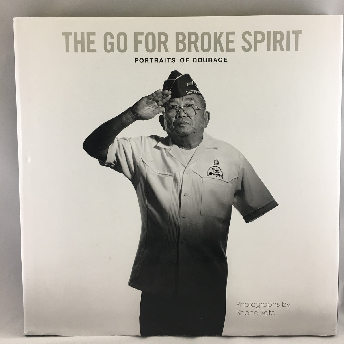 The Go For Broke Spirit: Portraits of Courage