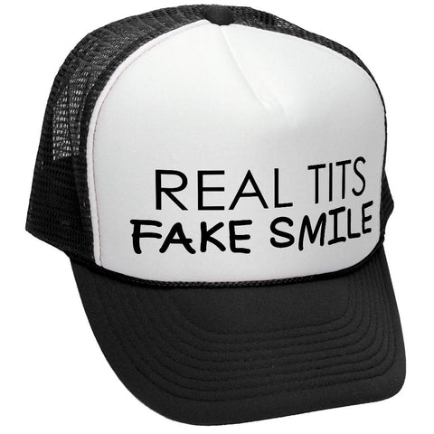 REAL TITS FAKE SMILE - FUNNY SEXY JOKE PRANK - Unisex Adult Trucker Cap Hat (trucker)