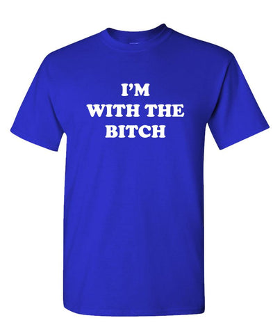 I'M WITH THE BITCH - Unisex Cotton T-Shirt Tee Shirt (tee)