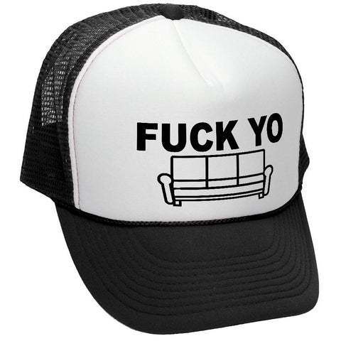 FUCK YO COUCH - chappelle james comedy - Adult Trucker Cap Hat (trucker)