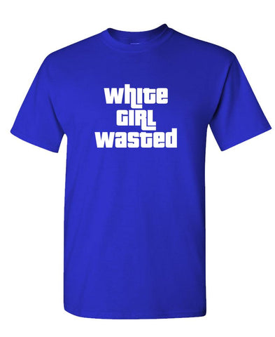WHITE GIRL WASTED - Unisex Cotton T-Shirt Tee Shirt (tee)