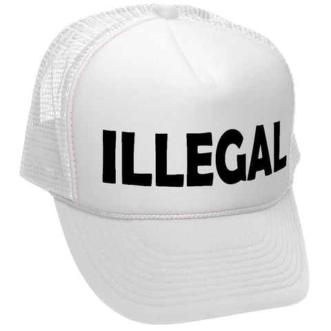 ILLEGAL - legal immigration usa american - Adult Trucker Cap Hat (trucker)