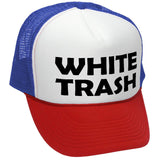 WHITE TRASH - redneck funny ghetto usa - Adult Trucker Cap Hat (trucker)
