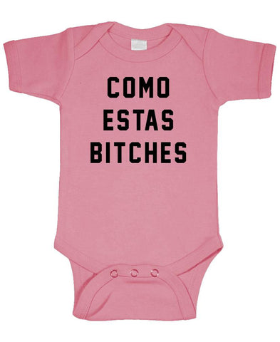 COMO ESTAS BITCHES - Unisex Cotton Romper Baby Bodysuit (onesie)