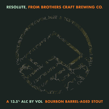 Brothers Resolute Bourbon Barrel Aged Imperial Stout *Single Bottle*