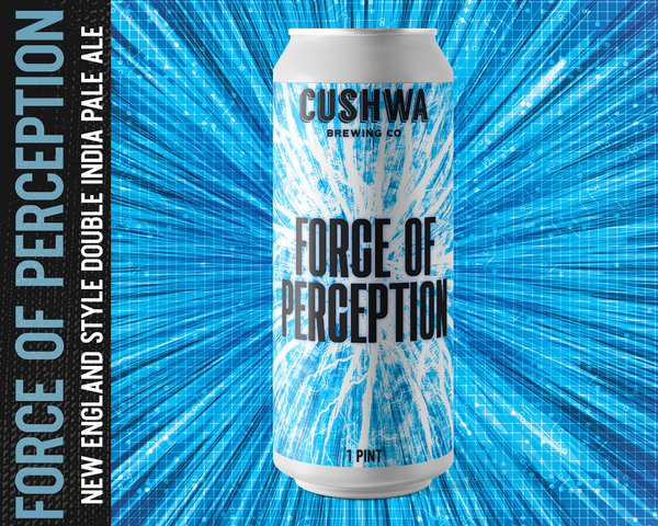 Cushwa Brewing Company Force of Perception NE DIPA