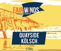 Fair Winds Quayside Kölsch