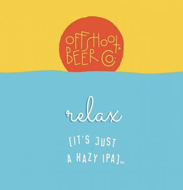 Offshoot (The Bruery) Relax [it's just a hazy IPA]