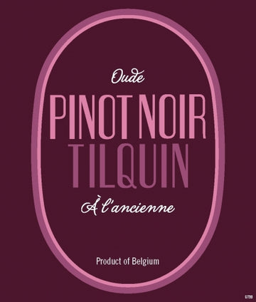 Gueuzerie Tilquin Oude Pinot Noir Tilquin à l'ancienne Limit One *single bottles*