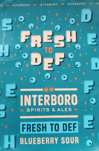 Interboro Spirits & Ales Fresh to Def Blueberry Sour Ale