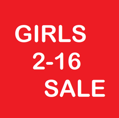 Girls SALE 2-16 years