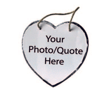 Hanging Slate Heart 20x20cm (UPLOAD YOUR OWN IMAGE/QUOTE)