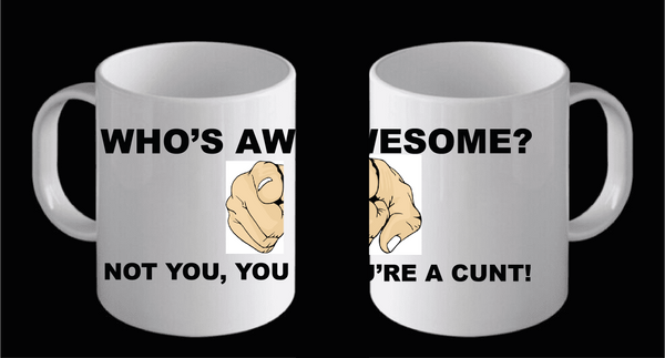 Whose Awesome Mug