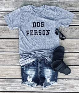 T-Shirt, Dog Person