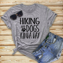 Load image into Gallery viewer, T-Shirt, HIKING DOGS KINDA DAY