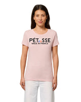 "T-shirt Femme "" Pétasse Made in France "" 100 % coton bio"