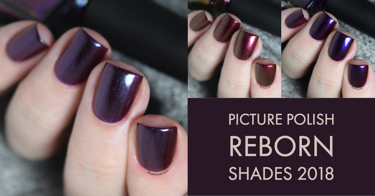 Picture Polish Reborn shades Obsession Poison Revenge nail polish 2018