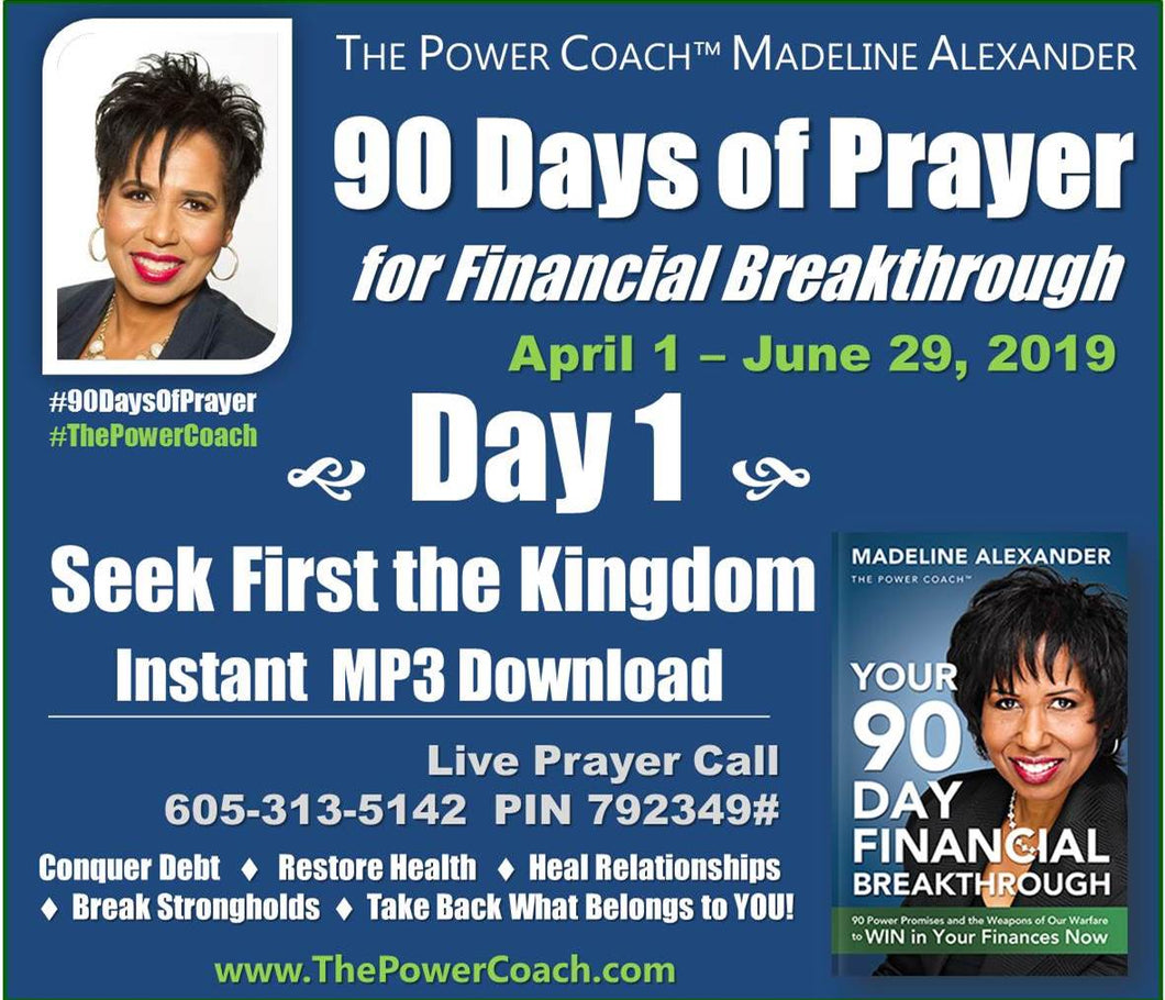 2019: Day 1 - Seek First the Kingdom - 90 Days of Prayer