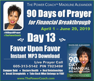 2019: Day 13 - Favor Upon Favor - 90 Days of Prayer