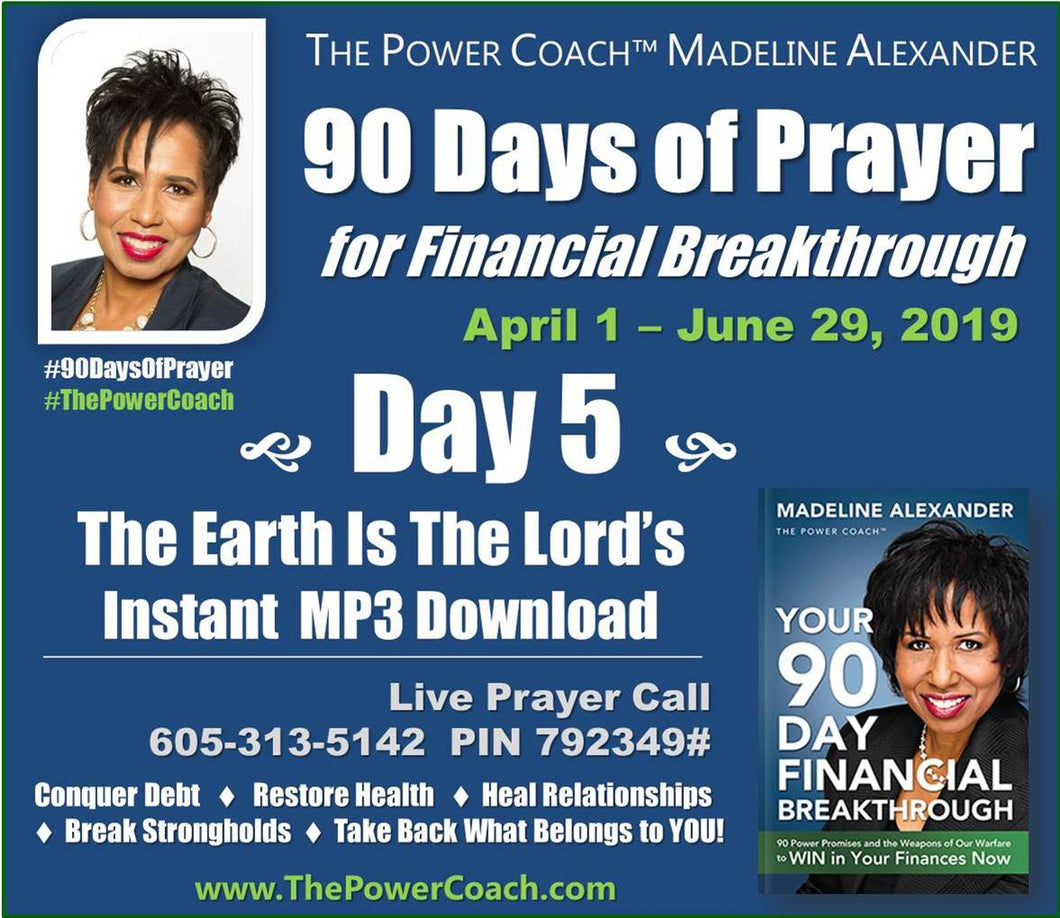 2019: Day 5 - The Earth Is The Lord's - 90 Days of Prayer