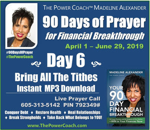 2019: Day 6 - Bring All The Tithes - 90 Days of Prayer