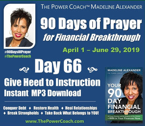 2019: Day 66 - Give Heed to Instruction - 90 Days of Prayer