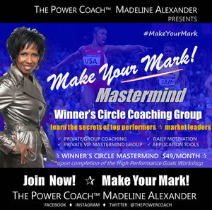 MAKE YOUR MARK! MASTERMIND Winner's Circle Coaching Group