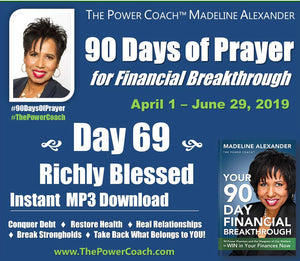 2019: Day 69 - Richly Blessed - 90 Days of Prayer