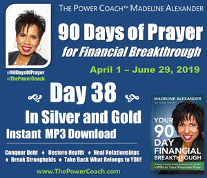2019: Day 38 - In Silver and Gold - 90 Days of Prayer