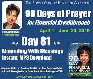 Day 81 - Abounding with Blessings - 90 Days of Prayer