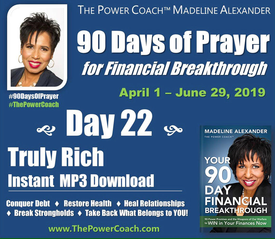 2019: Day 22 - Truly Rich - 90 Days of Prayer