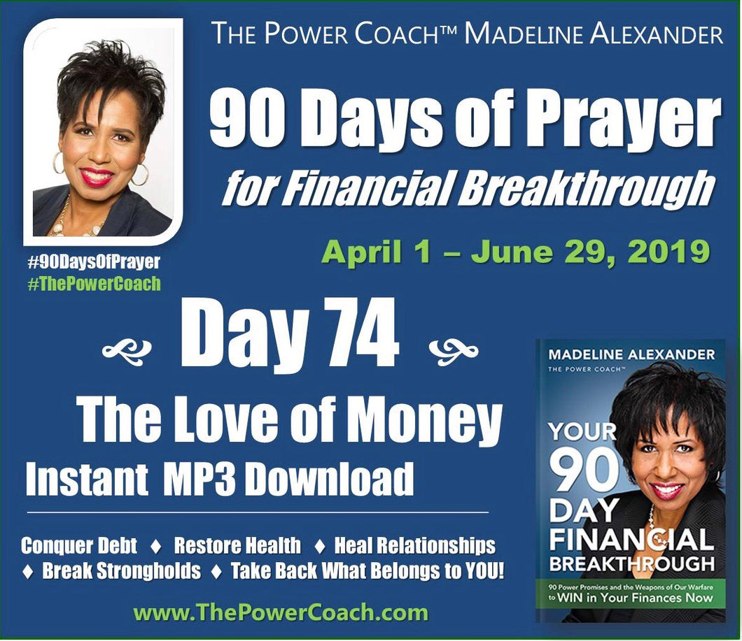 Day 74 - The Love of Money - 90 Days of Prayer