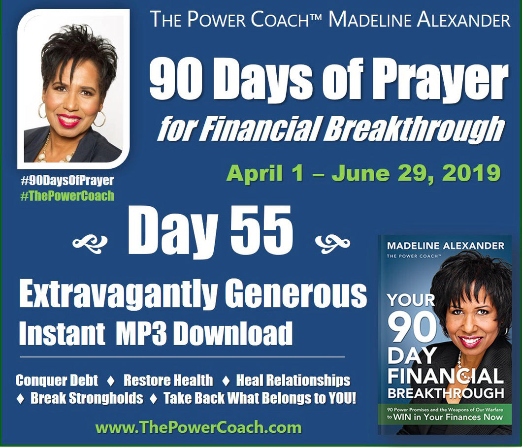 2019: Day 55 - Extravagantly Generous - 90 Days of Prayer