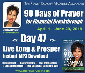 2019: Day 47 - Live Long and Prosper - 90 Days of Prayer