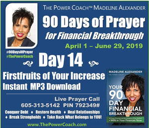 2019: Day 14 - Firstfruits of Your Increase - 90 Days of Prayer