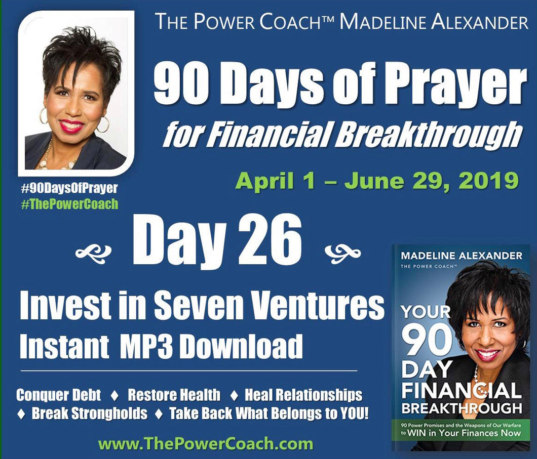 2019: Day 26 - Invest in Seven Ventures - 90 Days of Prayer