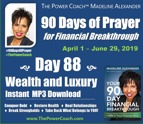 Day 88 - Wealth and Luxury - 90 Days of Prayer