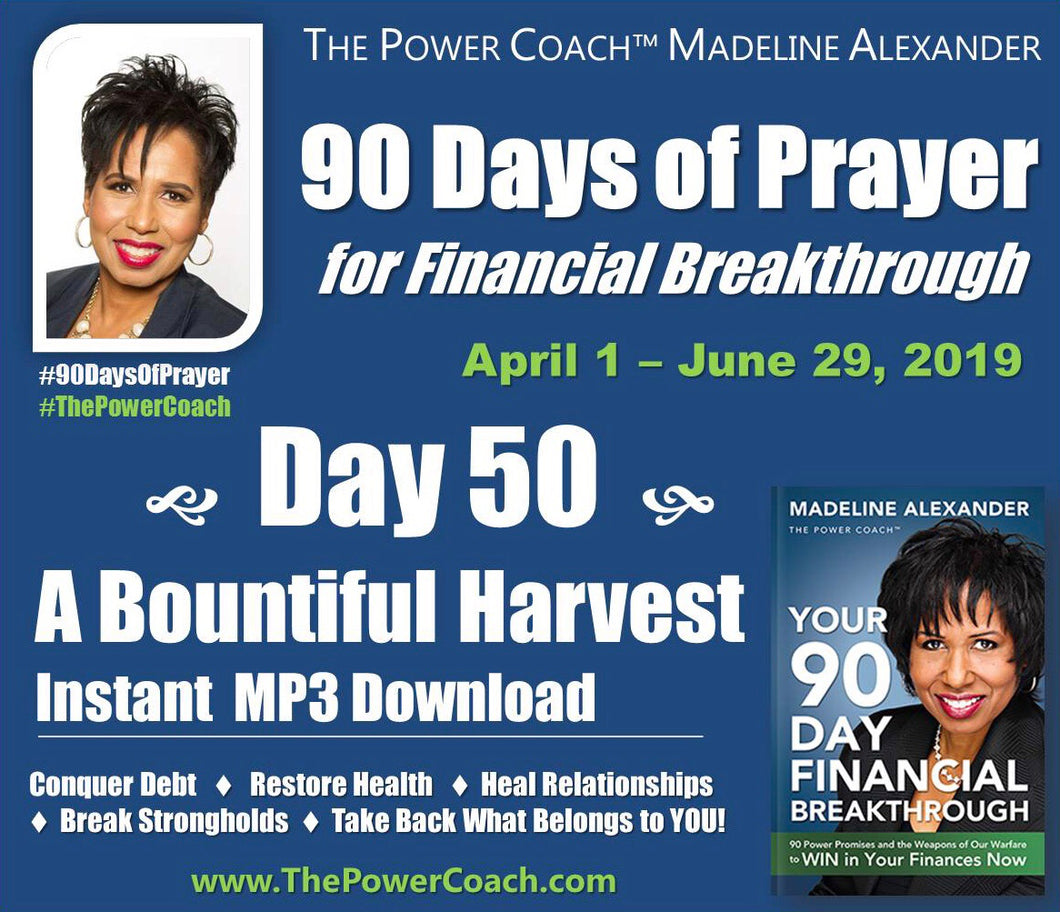 2019: Day 50 - A Bountiful Harvest - 90 Days of Prayer