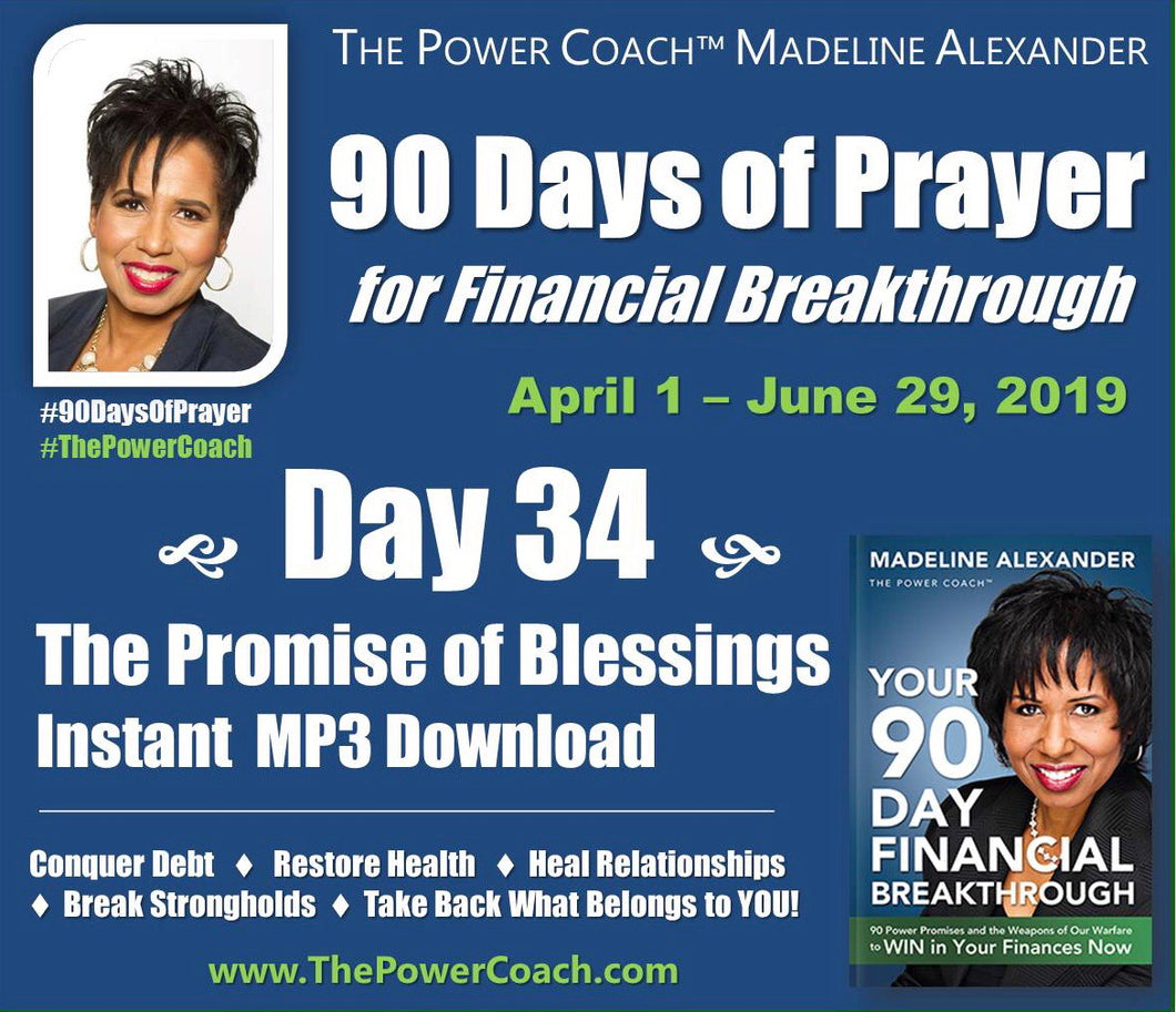 2019: Day 34 - The Promise of Blessings - 90 Days of Prayer