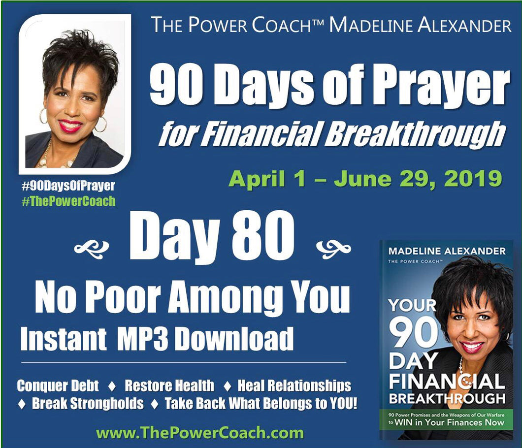 Day 80 - No Poor Among You - 90 Days of Prayer