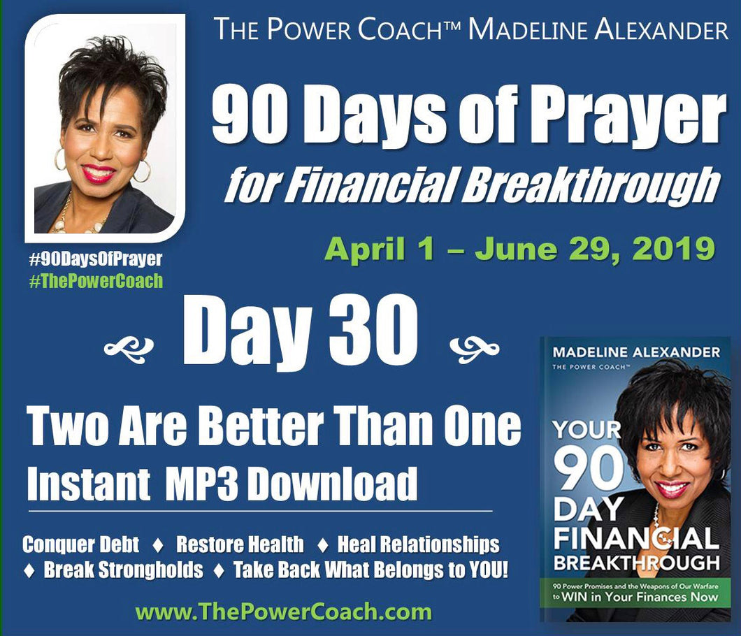 2019: Day 30 - Two Are Better Than One - 90 Days of Prayer